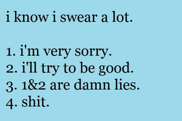 The truth about my swearing.