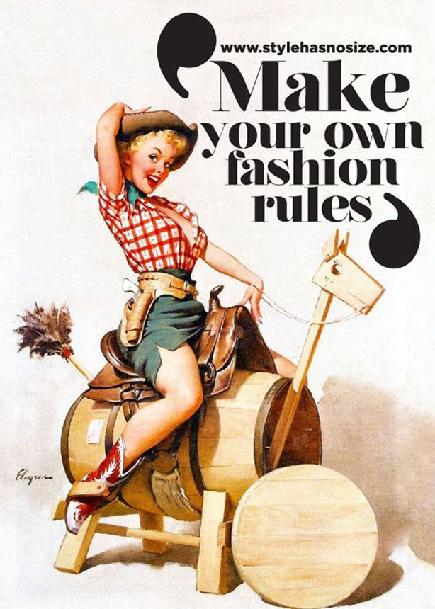 "A vintage style poster of a woman wearing cowgirl attire, with the phrase ""make your own fashion rules"" printed in bold"