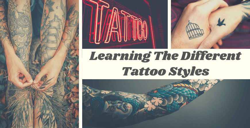 Learning The Different Tattoo Styles