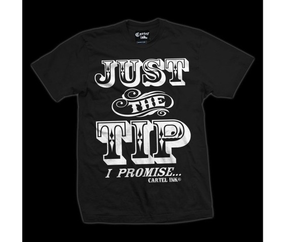 just_the_tip_i_promise_mens_t_shirt_t_shirts_4.jpg