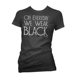 On Everyday We Wear Black T Shirt