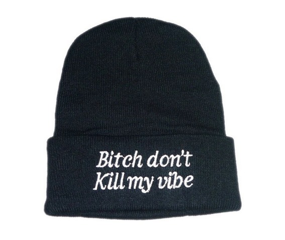 bitch_dont_kill_my_vibe_black_beanie_winter_hat_cap_hats_and_caps_2.png
