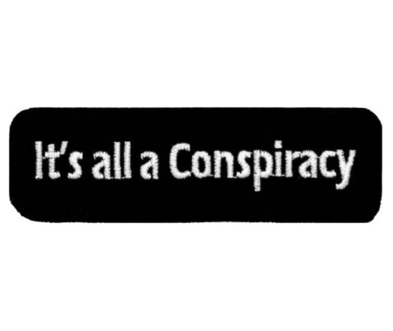 its_all_a_conspiracy_embroidered_patch_10cm_x_3cm_4_x_1_1_4__patches_2.jpg