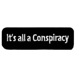 "Conspiracy Embroidered Patch 10cm X 3cm (4"" X 1 1/4"")"