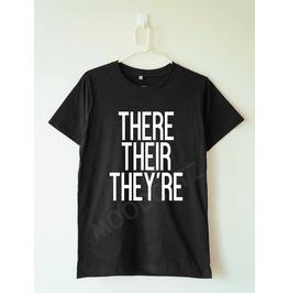They're Tshirt Funny Tshirt Text Tshirt Women Shirt Men Shirt