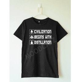 Civilization Begins Distillation Shirt Funny Shirt Women Tshirt Men Tshirt