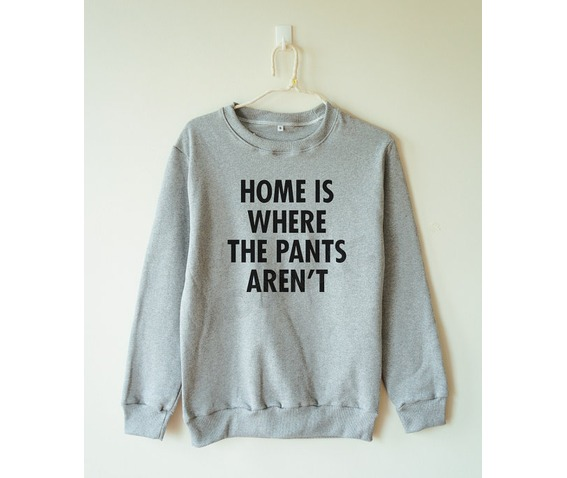 home_pants_arent_shirt_pants_tshirt_women_sweater_men_sweater_hoodies_and_sweatshirts_5.jpg