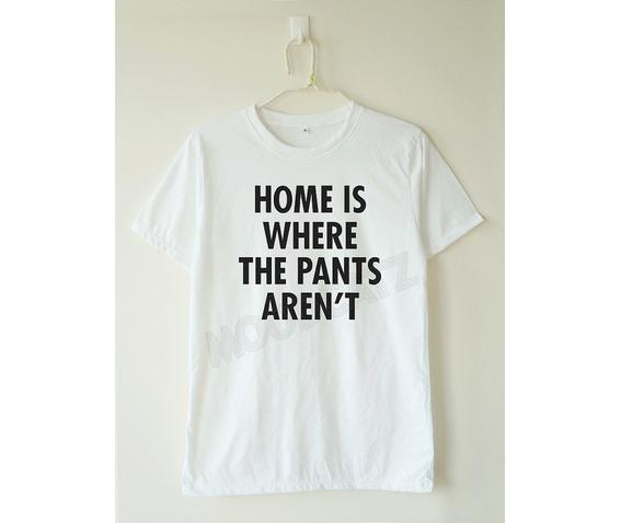 home_pants_arent_tshirt_word_shirt_tee_women_shirt_men_shirt_t_shirts_6.jpg