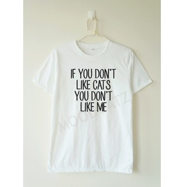 Don't Cats Don't Shirt Cat Shirt Women Men Shirt