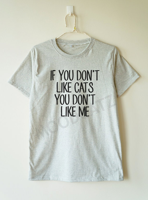 if_dont_cats_dont_shirt_cat_shirt_women_men_shirt_t_shirts_6.jpg