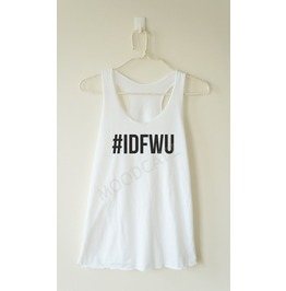 Idfwu Tshirt Don't Hashtag Women Racer Back Tank Top Women Shirt