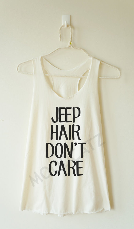 jeep_hair_dont_care_shirt_funny_shirt_text_shirt_racer_back_women_shirt_tanks_tops_and_camis_7.jpg