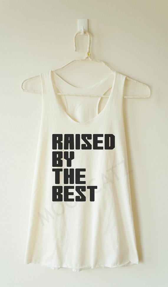 raised_best_shirt_funny_text_shirt_women_racer_back_tank_women_shirt_tanks_tops_and_camis_7.jpg
