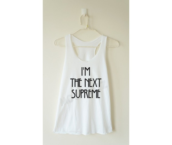 im_next_supreme_tshirt_text_tshirt_women_racer_back_tank_women_shirt_tanks_tops_and_camis_7.jpg