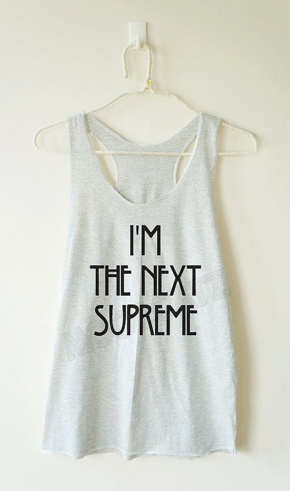 im_next_supreme_tshirt_text_tshirt_women_racer_back_tank_women_shirt_tanks_tops_and_camis_6.jpg