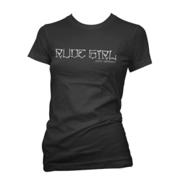 Rude Girl T Shirt