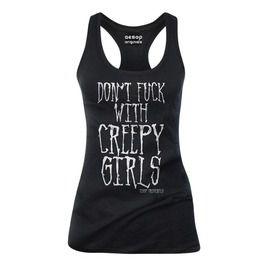Dont fuck with creepy girls tank top tanks tops and camis