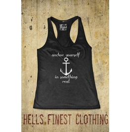 Racerback Tank Top Anchor Something Real Nautical Inspirational