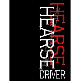 Vertical Hearse Driver T Shirt