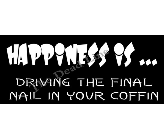 happiness_driving_final_nail_coffin_t_shirts_2.jpg