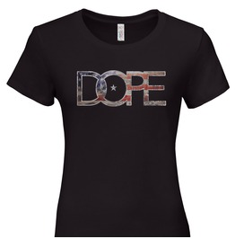 "Ladies ""Be Dope"" Ladies Tee"