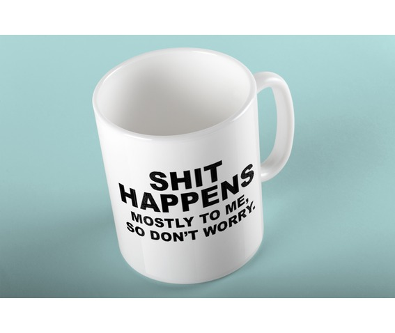 shit_happens_mug_dishes_and_mugs_2.jpg