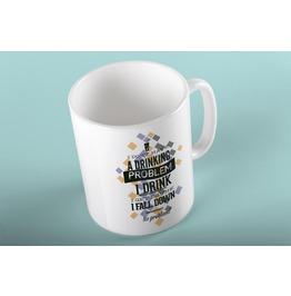 Drinking Problem Mug