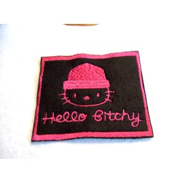 Embroidered Hello Bitchy Kitty Patch Badge Iron On/Sew On