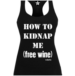 How To Kidnap Me (Free Wine)
