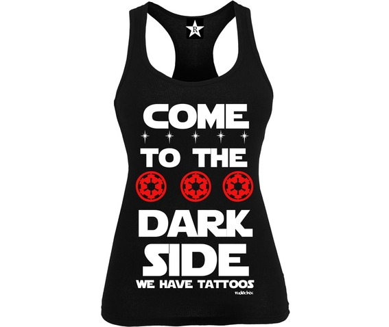 come_to_the_dark_side_we_have_tattoos__shirts_2.jpg