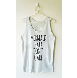 Mermaid Hair Don't Care Mermaid Shirt Women Tank Top Men Shirt Women Shirt