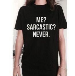 Me Sarcastic Never Cotton Women's T Shirt