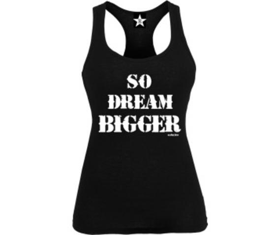 so_dream_bigger_racer_back_tank__tanks_tops_and_camis_2.jpg