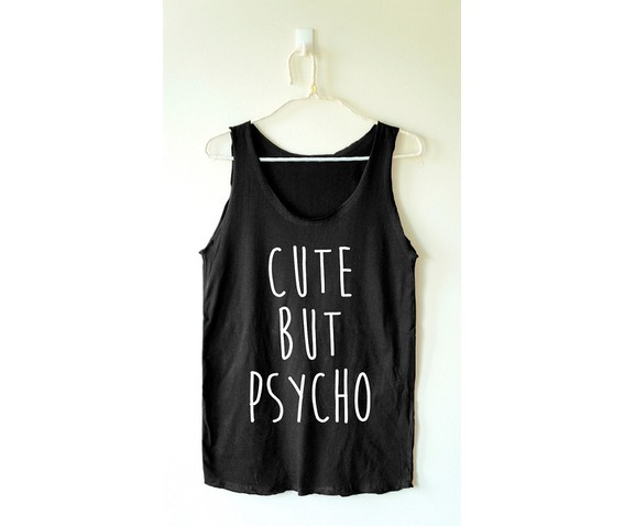 cute_but_psycho_shirt_funny_tank_women_tee_shirt_women_tank_top_women_shirt_tanks_tops_and_camis_5.jpg
