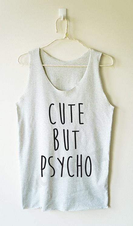 cute_but_psycho_shirt_funny_tank_women_tee_shirt_women_tank_top_women_shirt_tanks_tops_and_camis_5.jpg