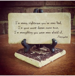 Every Nightmare You've Ever Had Pennywise The Clown Quote Plaque It