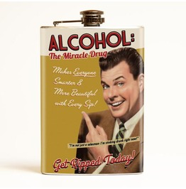 Alcohol The Miracle Drug Flask