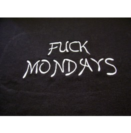 Embroidered Fuck Mondays Unisex Short Sleeve Cotton T Shirt