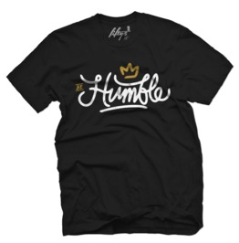 Be Humble Mens T Shirt