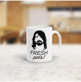 Fresh Pots Dave Grohl Quote Mug
