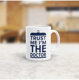 Trust Me I'm The Doctor Tardis Mug