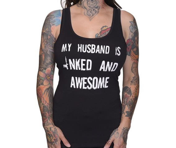 husband_inked_awesome_racer_back__tanks_tops_and_camis_2.jpg
