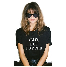 Harajuku 2016 Summer T Shirt Women Tops Letter Cute But Psycho Print Tee