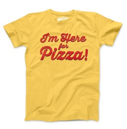 Mens I'm Only Here For The Pizza. Perfect Party Shirt For Guys.