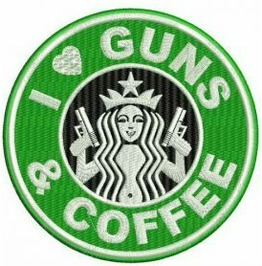 Embroidered Faux Starbucks I Love Guns And Coffee Patch Sew On Style