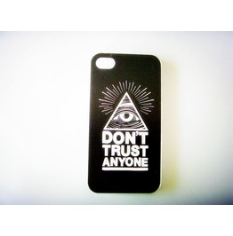 Don't Trust Anyone Case Phone 4