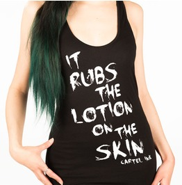 Rebelsmarket it rubs the lotion on the skin womens racer back tank top t shirts 2