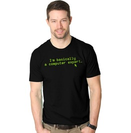 I'm Basically A Computer Expert. Awesome Mens Shirt