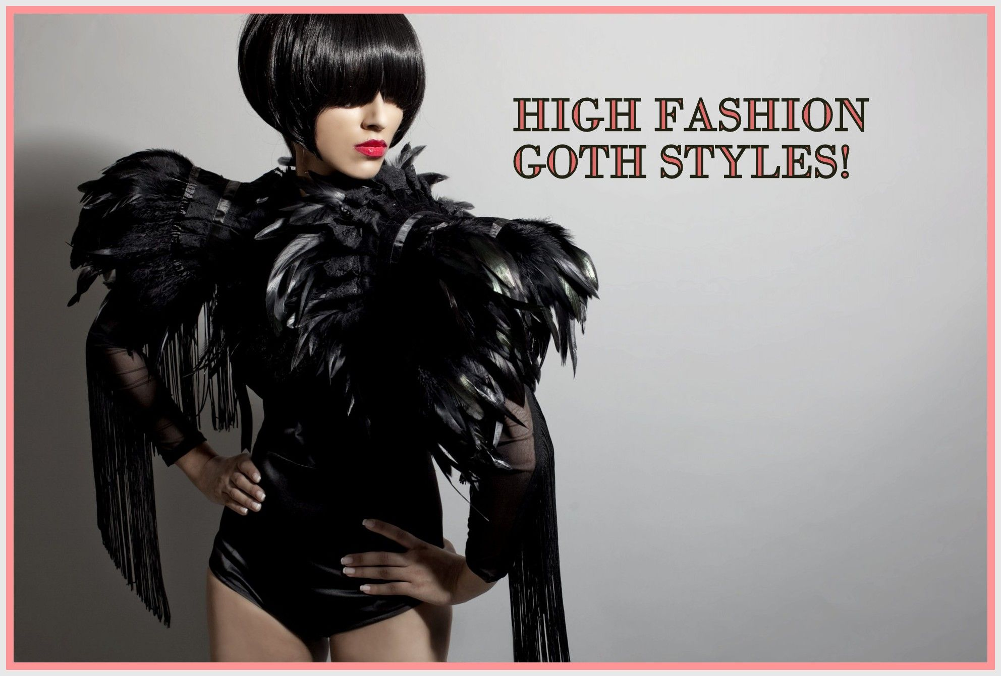 Goth Inspired High Fashion Styles