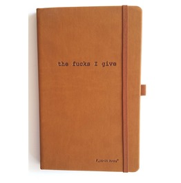 """The Fucks I Give"" Journal"